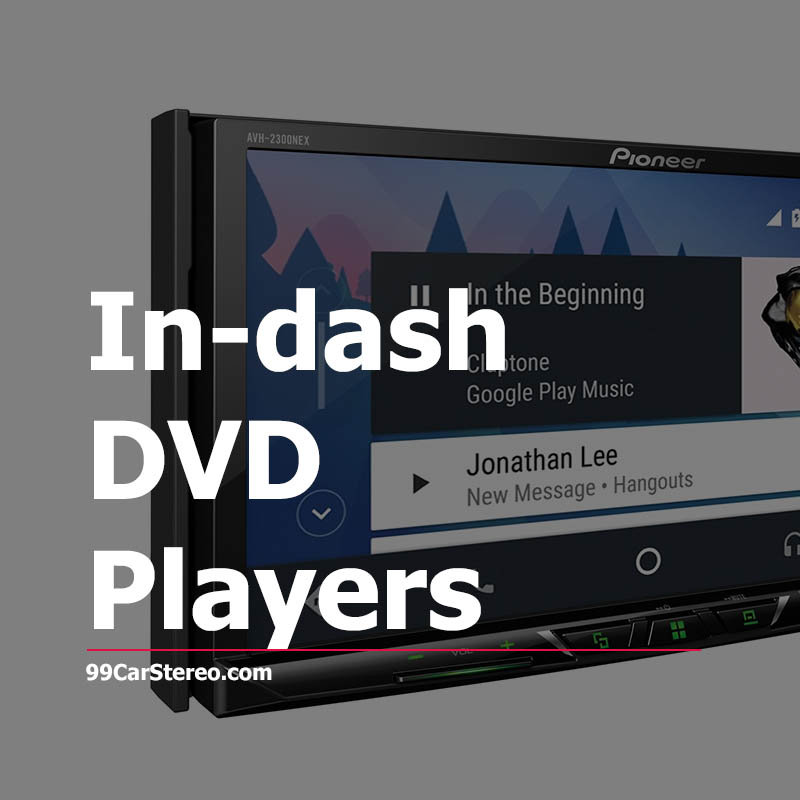 best In-dash DVD Players